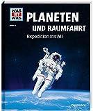 WAS IST WAS Band 16 Planeten und Raumfahrt. Expedition ins All (WAS IST WAS Sachbuch, Band...