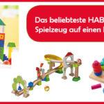 Das beliebteste HABA Spielzeug auf einen Blick