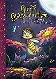 Gloria Glühwürmchen (Band 1) - Bezaubernde Gutenachtgeschichten: Kinderbuch zum Vorlesen und ersten Selberlesen für Kinder ab 5...