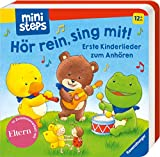ministeps: Hör rein, sing mit! Erste Kinderlieder zum Anhören.: Ab 12 Monaten (ministeps Bücher)