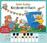 Mein buntes Keyboard-Buch: Mit vier Musikinstrumenten zum Auswählen! | Lieblingslieder zum Selberspielen, interaktives Sound-Buch...